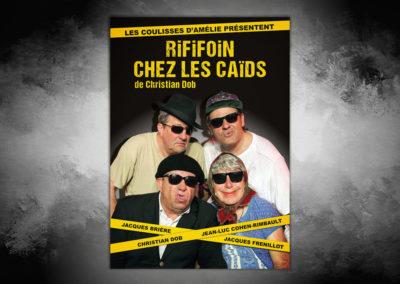 Affiche Pièce de théâtre - Rififoin chez les Caïds de Christian DOB