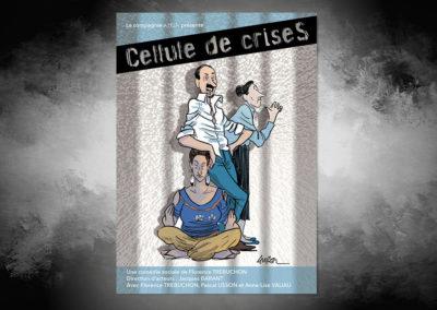 Affiche Pièce de théâtre – Cellule de CriseS de Florence Trébuchon
